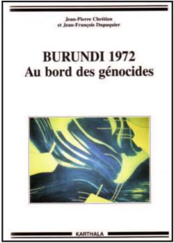 Burundi 1972. Au bord des genocides