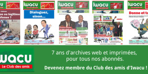 Iwacu, 7 ans d'archives disponibles