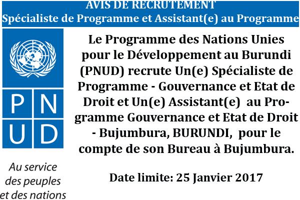 http://www.iwacu-burundi.org/wp-content/uploads/2017/01/PNUD-Avis-de-publication-Une-Spécialiste-et-Une-Assistante-au-Programme-Gouvernance-et-Etat-de-Droit-NO-C-2015.pdf