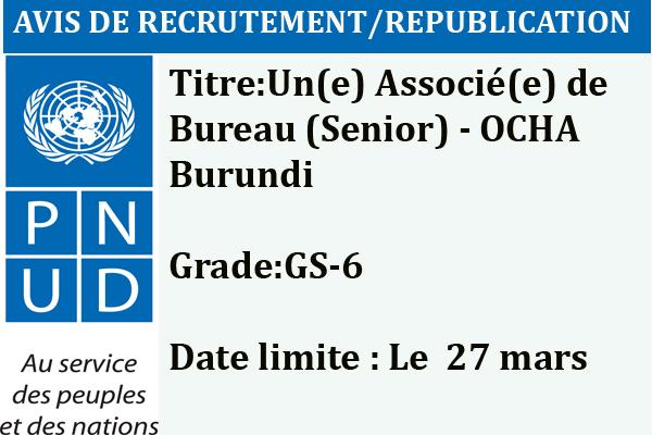 http://www.iwacu-burundi.org/wp-content/uploads/2017/03/PNUD-15MARSAvis-de-republication-dUne-Associée-de-Bureau-Senior-OCHA-Burundi.pdf